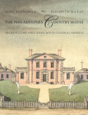 The Philadelphia Country House
