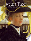 Jacques Tissot  140 Paintings and Drawings