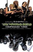 The Walking Dead Compendium Vol  3