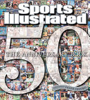 Sports Illustrated The 50th Anniversary Book