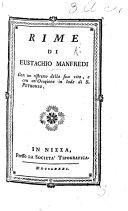 Pdf Rime di E. Manfredi. Con un ristretto della sua vita ed alcuni lugubri componimenti recitati in occasione della sua morte. Edited by G. P. Zanotti