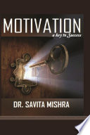 Motivation A Key to Success