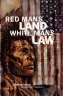 Red Man s Land white Man s Law