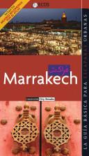 Marrakech. Preparar el viaje: guía cultural