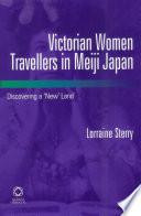 Victorian Women Travellers In Meiji Japan