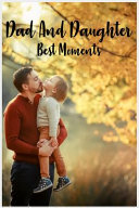 Dad and Daughter Best Moment Book PDF