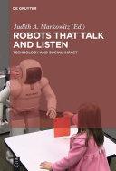 Robots that Talk and Listen