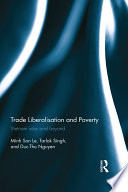 Trade Liberalisation and Poverty  : Vietnam now and beyond