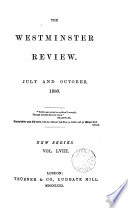 The Westminster review  afterw   The London and Westminster review  afterw   The Westminster review  afterw   The Westminster and foreign quarterly review  afterw   The Westminster review  ed  by sir J  Bowring and other
