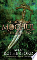 Empire of the Moghul: Brothers at War Online Book