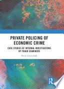 Private Policing Of Economic Crime