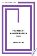 The Book of Common Prayer  A Guide