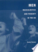 Men Masculinities And Poverty In The Uk