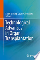 Technological Advances in Organ Transplantation