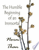 The Humble Beginning of an Immortal Book