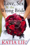 Love  Sex   the Wrong Bride