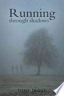 Running through shadows Book PDF