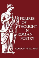 Figures of Thought in Roman Poetry