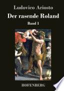 Der rasende Roland  , Volume 1