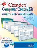 Comdex Computer Course Kit: Windows Vista With Office 2007 (With Cd)