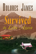 Survived to Love Again