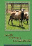Lamb Lover s Cookbook