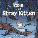 Odie the Stray Kitten