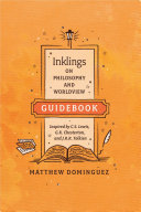 Inklings on Philosophy and Worldview Guidebook