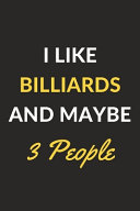 I Like Billiards And Maybe 3 People