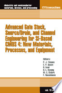Advanced Gate Stack, Source/Drain, and Channel Engineering for Si-Based CMOS 4
