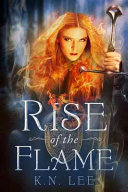 Rise of the Flame