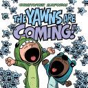 The Yawns Are Coming! Pdf/ePub eBook