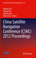 China Satellite Navigation Conference  CSNC  2012 Proceedings