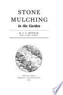 Stone Mulching in the Garden