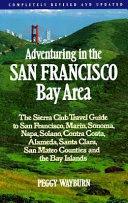 Adventuring in the San Francisco Bay Area