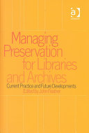 Managing Preservation for Libraries and Archives Book