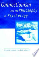 Connectionism and the Philosophy of Psychology Book