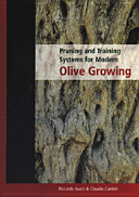 Pruning and Training Systems for Modern Olive Growing [Pdf/ePub] eBook