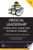 Medical Leadership  A Practical Guide for Tutors and Trainees