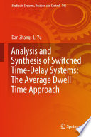 Analysis and Synthesis of Switched Time Delay Systems  The Average Dwell Time Approach
