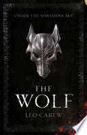 The Wolf The Under The Northern Sky Series Book 1