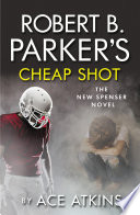 Robert B Parker s Cheap Shot Book