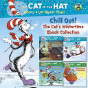 Chill Out! The Cat's Wintertime Ebook Collection (Dr. Seuss/Cat in the Hat) Pdf/ePub eBook