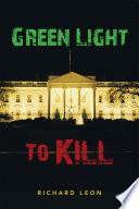 Green Light To Kill
