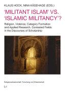 Militant Islam  vs   Islamic Militancy