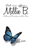 With True Affection, Millie B.