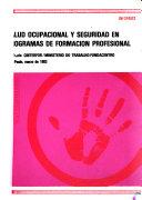 Salud Ocupacional Y Seguridad en Programas de Formacion Profesional