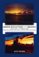 Mirror Reflections     Mirages