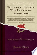 The Federal Reporter, With Key-Number Annotations, Vol. 258
