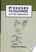 Food Polysaccharides And Their Applications Book PDF